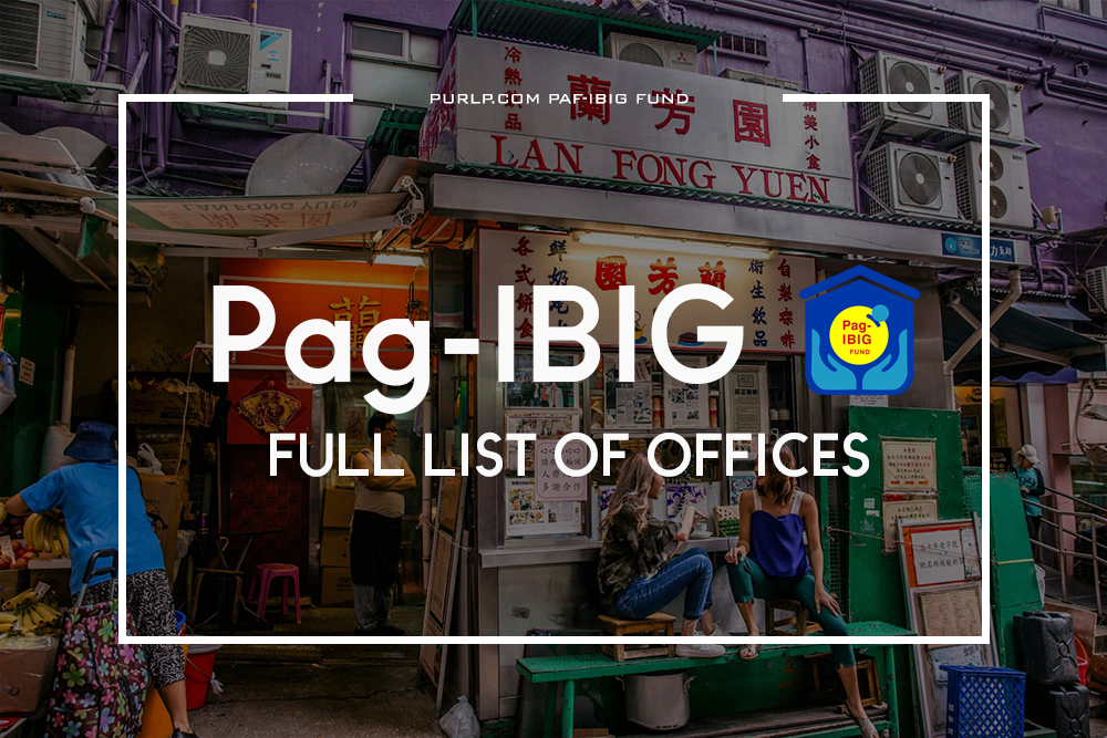 The Ultimate List of Pag-IBIG Fund Offices